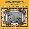 People Born in November: Anti-Horoscope: Human 'Software', Book 11