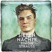 Sieben Nächte Hörbuch von Simon Strauß Gesprochen von: Sabin Tambrea