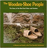 The Wooden Shoe People, Lloyd C. Hackl, 093486053X