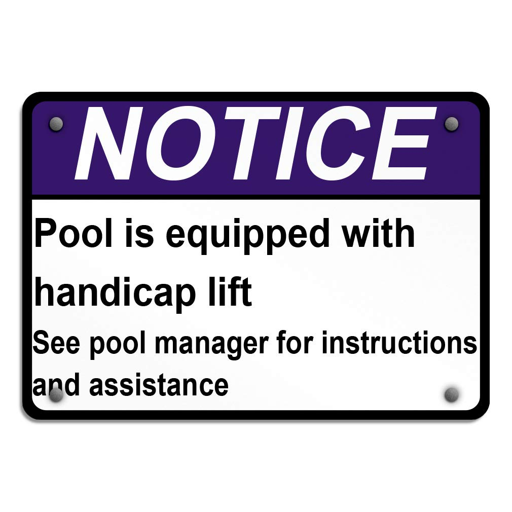 Notice Pool Spa Equipped with Handicap Lift Manager Aluminum Weatherproof Metal Sign Horizontal Street Signs 24X18Inches by Sign Destination