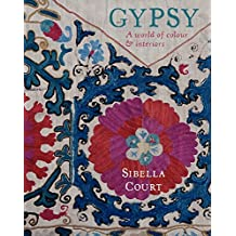 Gypsy: A World of Colour & Interiors