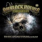 Der Geist von Carnington Hall (Sherlock Holmes Chronicles 23) | Anke Bracht