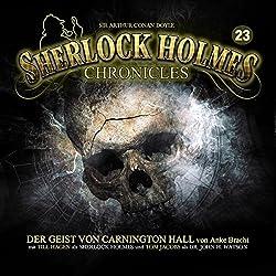 Der Geist von Carnington Hall (Sherlock Holmes Chronicles 23)