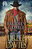 Brodie's Gamble (MacLarens of Boundary Mountain Book 2)