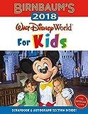 Birnbaum s 2018 Walt Disney World For Kids: The Official Guide (Birnbaum Guides)