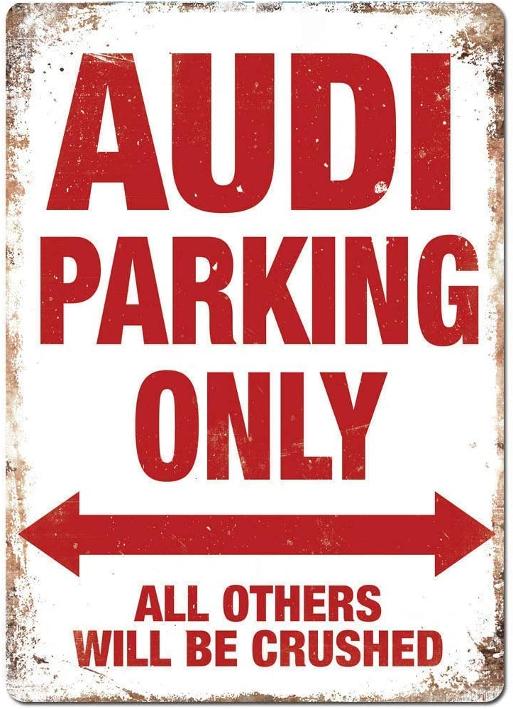 Laurbri Audi Parking Only Plaque en Fer Blanc Affiche en m/étal Panneau davertissement Tableau de Fer Chambre /École Mur Aluminium Art D/écor Bar Caf/é