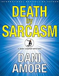 Death by Sarcasm: (A Private Investigator Mystery Series) (Mary Cooper Mysteries Book 1)