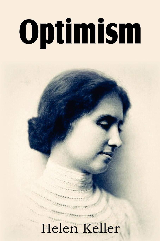 optimism an essay helen keller