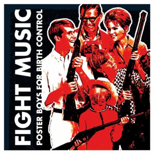 Poster Boys For Birth Control By Fight Music On Amazon