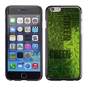 KOKO CASE / Apple Iphone 6 / green hash plant cannabis weed hemp / Slim Black Plastic Case Cover Shell Armor