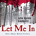 Let Me In Audiobook by John Ajvide Lindqvist Narrated by Steven Pacey