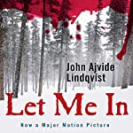 Let Me In | John Ajvide Lindqvist