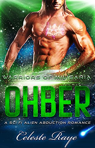 Ohber: Warriors of Milisaria (A Sci-Fi Alien Abduction Romance)