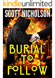 Burial To Follow