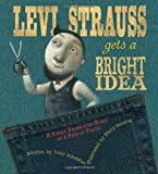 Levi Strauss Gets a Bright Idea, Tony Johnston, 0152061452