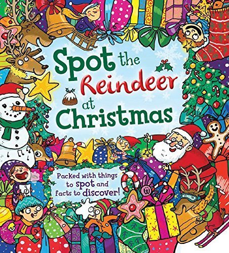 Spot the Reindeer at Christmas: Packed with things to spot and facts to discover! by Tasha Percy (2015-10-01) (Christmas Facts Reindeer)