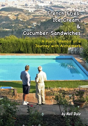 eam, & Cucumber Sandwiches: A Poetic Memoir of a Journey with Alzheimer's ()