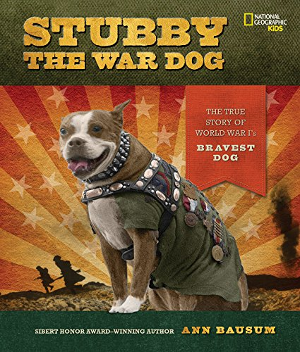 Stubby the War Dog: The True Story