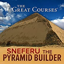 Sneferu, The Pyramid Builder Miscellaneous by Bob Brier Narrated by Bob Brier