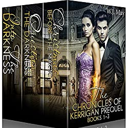 The Chronicles of Kerrigan Prequel Series, Books 1-3