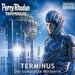Perry Rhodan Terminus: Die komplette Miniserie Hörbuch