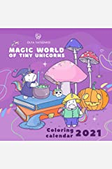 Magic World of Tiny Unicorns Coloring Calendar: Featuring Gingerbread Man, Sorcerer, Mermaids, Ducks, Jellyfishes, Plants, Mushrooms, Pumpkins, ... and Christmas Tree for Kids and Adults Paperback