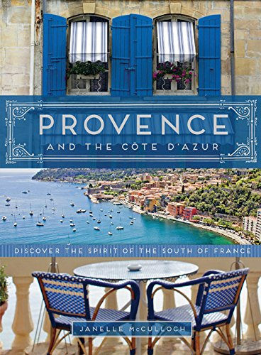 Pdf Travel Provence and the Cote d'Azur: Discover the Spirit of the South of France