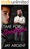 Time for Goodbyes (Oak River Boys Book 1)