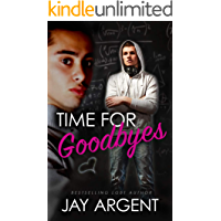 Time for Goodbyes (Oak River Boys Book 1) book cover
