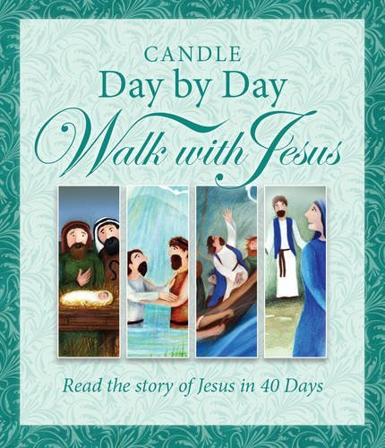 Day By Day Walk With Jesus