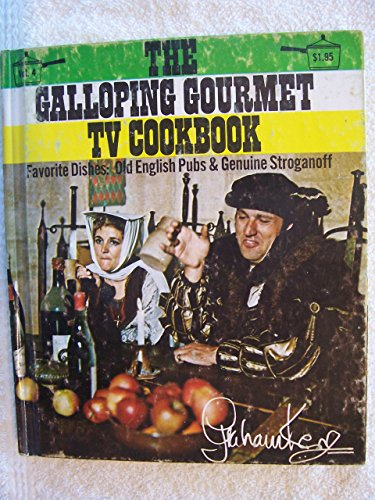 Prime Recipes Rib (The Galloping Gourmet Tv Cookbook Vol. 4)