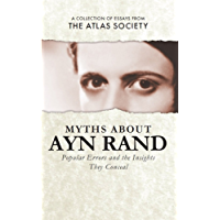Myths about Ayn Rand: Popular Errors and the Insights They Conceal (English Edition)