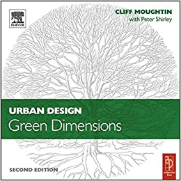 Cliff Moughtin, Peter Shirley - Urban Design: Green Dimensions, 2nd edition