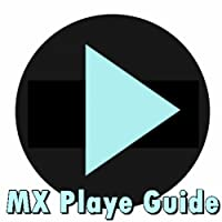 MX Player Guide