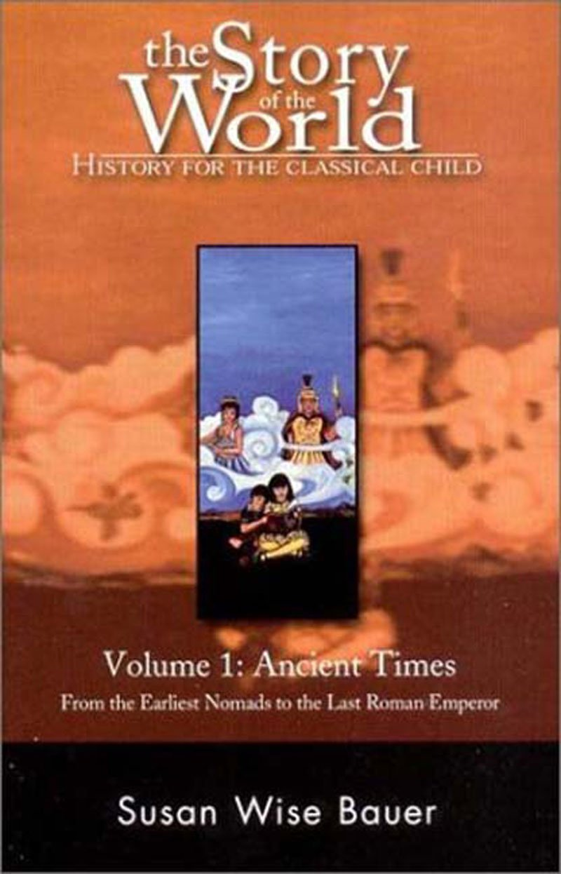 The Story of the World: History for the Classical Child: Volume 1: Ancient Times ebook