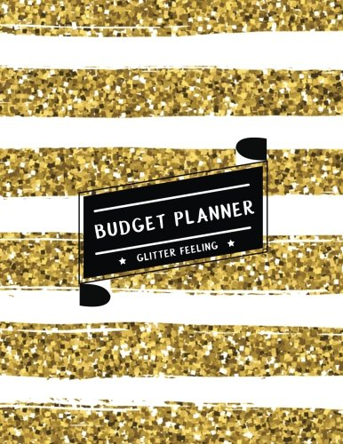 Budget Planner Glitter Feeling: Expense tracker for 24 Months (Gold & White Shining Glitter) - Size 8.5x11 inches (Monthly Bill Tracker) (Volume 2)
