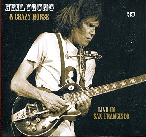 Horse 1978 - Neil Young & Crazy Horse : Live in San Francisco 1978 ~ 2 Cd Digipak w/ Foldout [Import] | Neil Young & Crazy Horse Compact Disc -Sugar Mountain Live in Concert By Neil Young