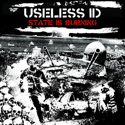 Useless ID - State Is Burning - CD - FLAC - 2016 - FAiNT Download