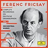Ferenc Fricsay: Complete Recordings on Deutsche Grammophon, Vol.1 - Orchestral Works