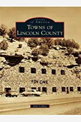 Towns of Lincoln County (Images of America) Kindle Edition