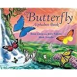 The Butterfly Alphabet Book (Alphabet Book S)