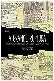 img - for A Grande Ruptura (Em Portugues do Brasil) book / textbook / text book