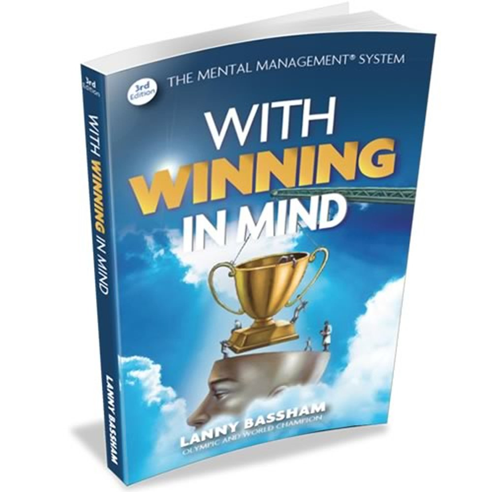 With Winning in Mind 3rd. Ed. by Mental Management Systems