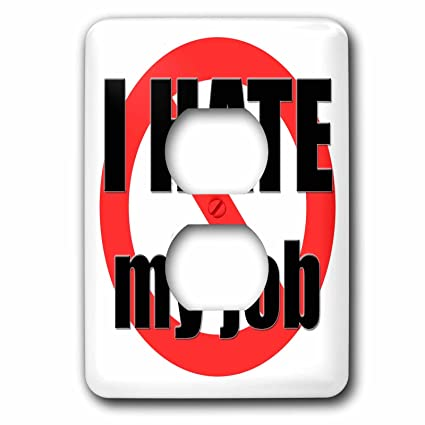 3drose Evadane Funny Quotes I Hate My Job Light Switch Covers