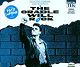 The Cradle Will Rock (1985 London Cast)