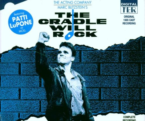 The Cradle Will Rock (1985 London Cast) by That's Entertainment