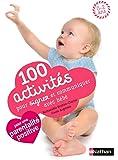 100 activités pour signer et communiquer avec bébé - pédagogie Montessori