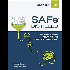 SAFe 5.0 Distilled