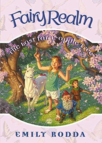 The Last Fairy-Apple Tree (Fairy Realm, No. 4) (Series Fairy Realm)