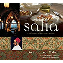 Saha: A Chef's Journey Through Lebanon And Syria